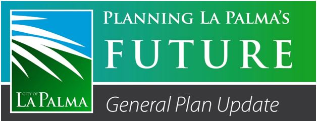Planning La Palma's Future General Plan Update